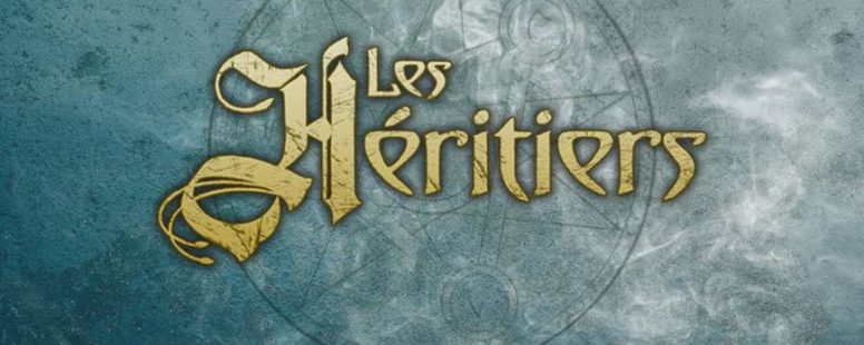 Les Héritiers par Rôliste TV